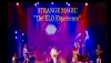 Strange Magic, The ELO Experience  | Seneca Queen Theatre