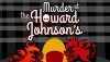 Murder at the Howard Johnson's | Showboat Theatre