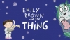 Tall Stories of England - Emily Brown and the Thing