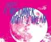 A (Musical) Midsummer Night's Dream | FirstOntario PAC